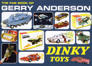 会員特典「THE FAB BOOK OF GERRY ANDERSON DINKY TOYS」