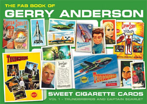 「THE FAB BOOK OF GERRY ANDERSON SWEET CIGARETTE CARDS」