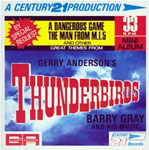 CENTURY 21 MINI ALBUM「Great Themes From Thunderbirds」(MA116)