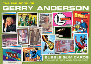 「FAB Book of Gerry Anderson Bubble Gum Cards」volume 2